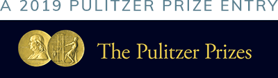 2019 Pulitzer Prize Entry